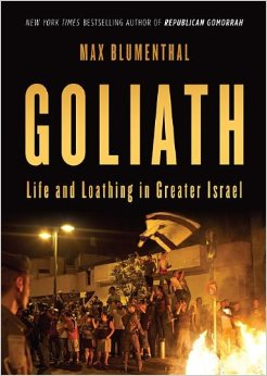 Goliath, Life and Loathing in Greater Israel
